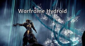 Warframe Hydroid Build